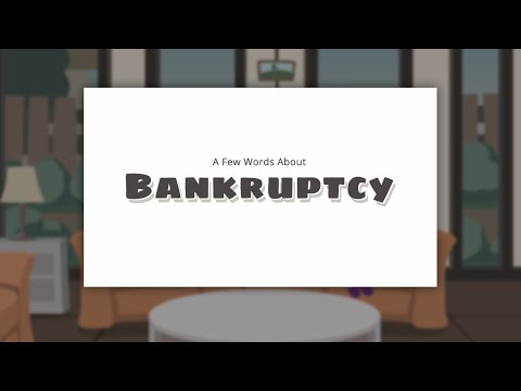 A Few Words About Bankruptcy