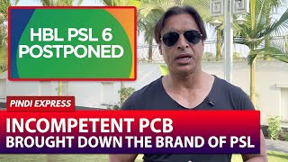 Incompetent PCB Failed The Brand Of PSL | Shoaib Akhtar | SP1T