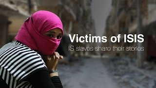 Victims of ISIS: IS victims share their stories