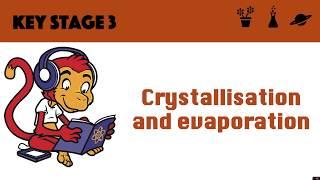 Crystallisation and Evaporation