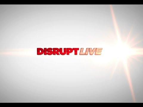 Disrupt Live