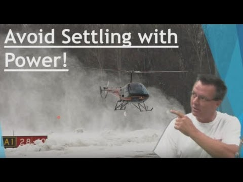 Settling With Power Vortex Ring State Helicopter Training Video Online Ground School