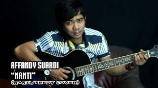 "Video Affandi Suardi (Fredy "" Nanti "" Cover) download MP3, 3GP, MP4, WEBM, AVI, FLV Juli 2018"