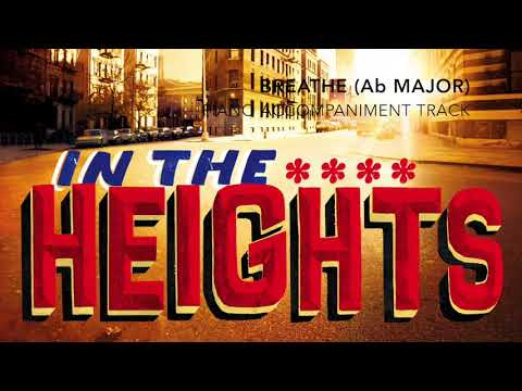 Breathe (Ab Major) - In the Heights - Piano Accompaniment/Karaoke Track