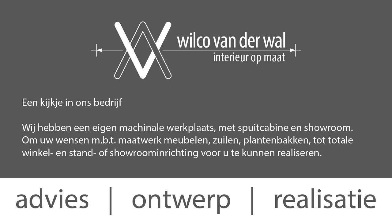 Bedrijfsfilm Wilco van der Wal   interieur op maat - YouTube