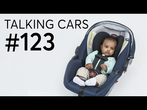 Everything You Ever Wanted to Know About Child Seats (But Were Afraid to Ask) | Talking Cars #123