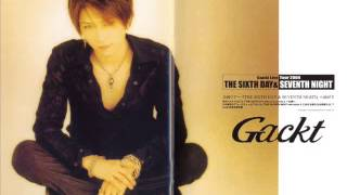 Artist: Gackt Song: Kimi no tame ni dekiru koto Album (Version): Th...