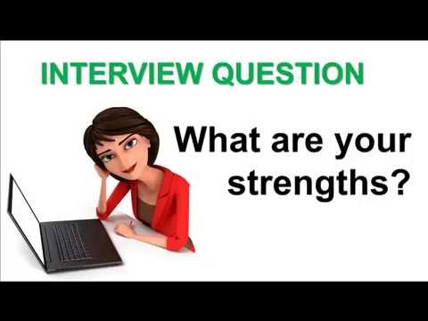 Interview Question What Are Your Strengths?   YouTube