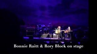 Bonnie Raitt & Rory Block on stage