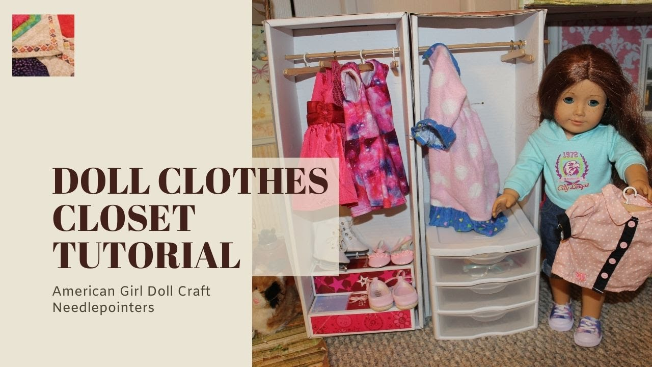 Doll Clothes Closet   How To Make A Closet For American Girl Dolls   YouTube