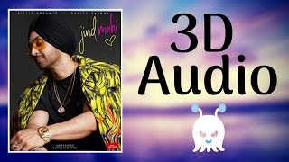 Jind Mahi - Diljit Dosanjh | 3d Audio | Surround Sound | Use Headphones 👾