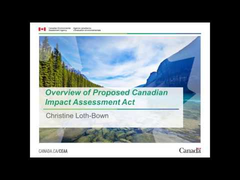 Overview of Proposed Canadian Impact Assessment Act