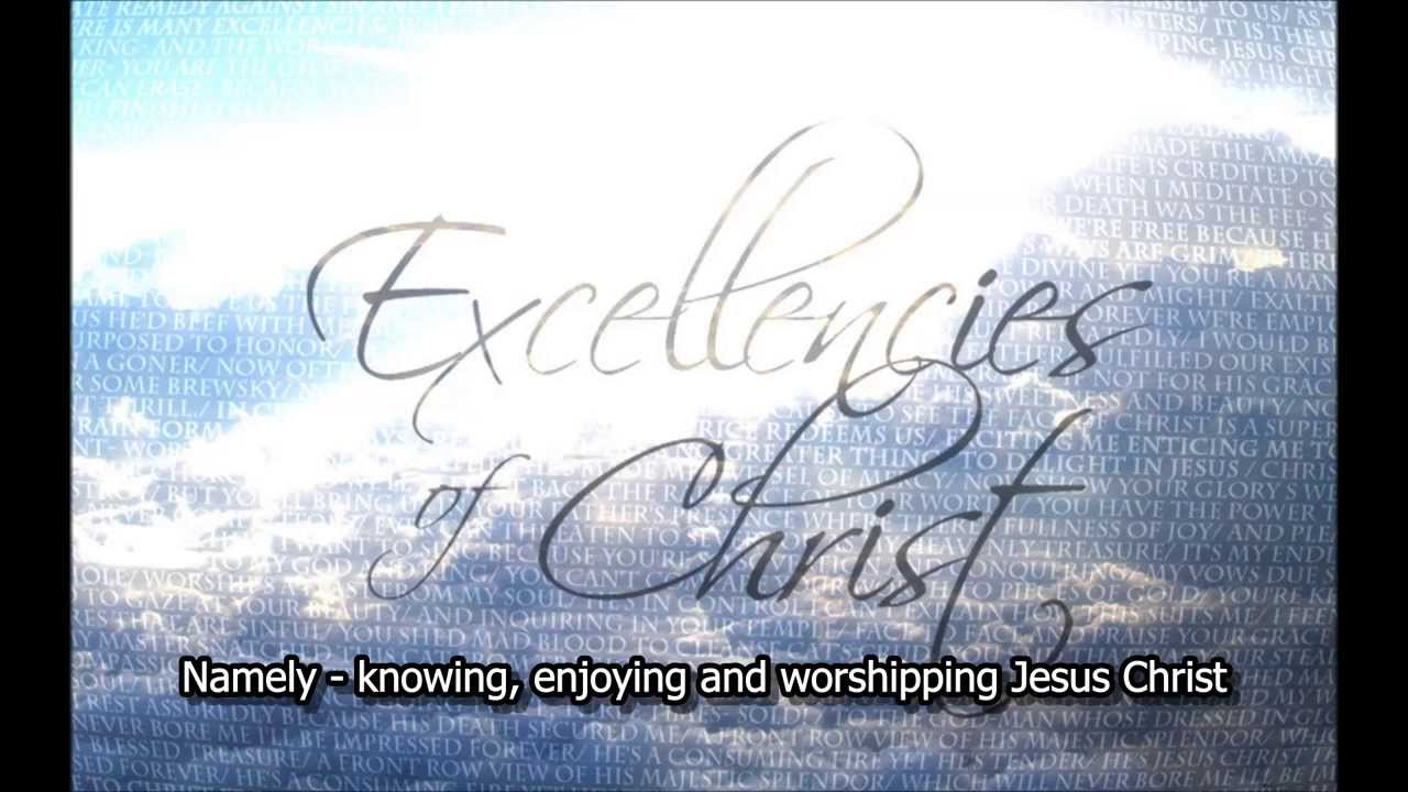 Image result for excellencies of christ