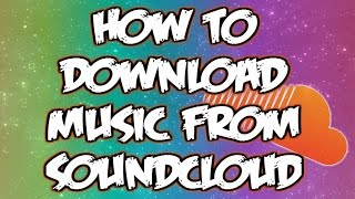how-to-download-music-from-soundcloud-to-mp3-on-all-android-devices-2016-no-root