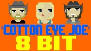 Cotton Eye Joe [8 Bit Tribute to Rednex] - 8 Bit Universe