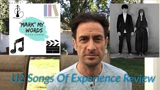 U2: Songs Of Experience Album Review