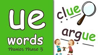 'ue' Words | Phonics Phase 3