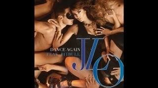Jennifer Lopez - Dance Again (feat. Pitbull) [Song Preview]