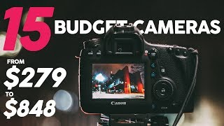 Video 15 BUDGET CAMERAS for Video under $1000 ($279-$848) (2018) download MP3, 3GP, MP4, WEBM, AVI, FLV Juli 2018