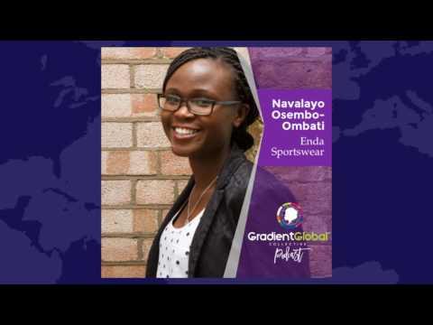 Ep002: Navalayo Osembo- Ombati- CEO & Co-Founder of Enda Sportswear.