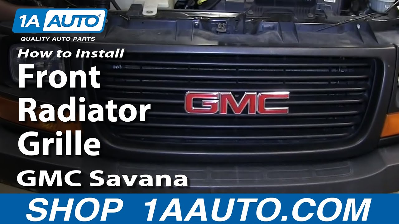 How to install replace front radiator grille chevy express gmc savana youtube