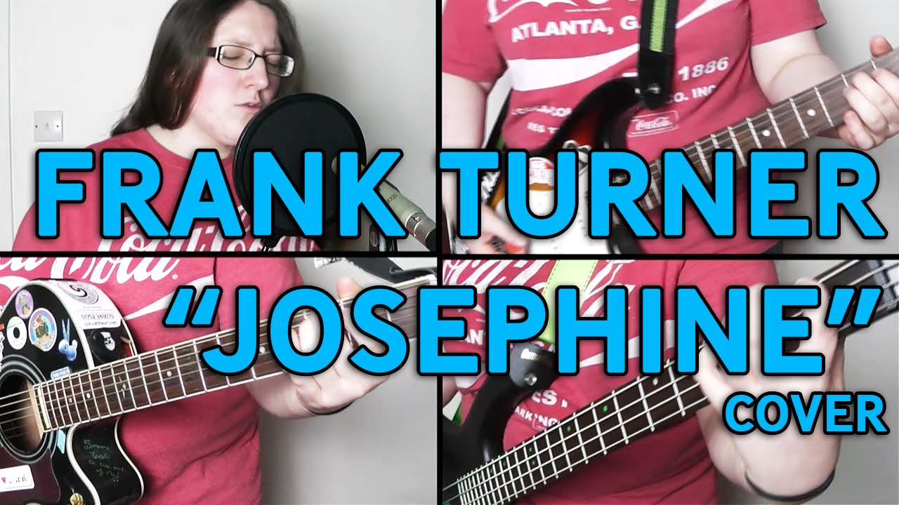 Frank Turner - Josephine - Cover - YouTube