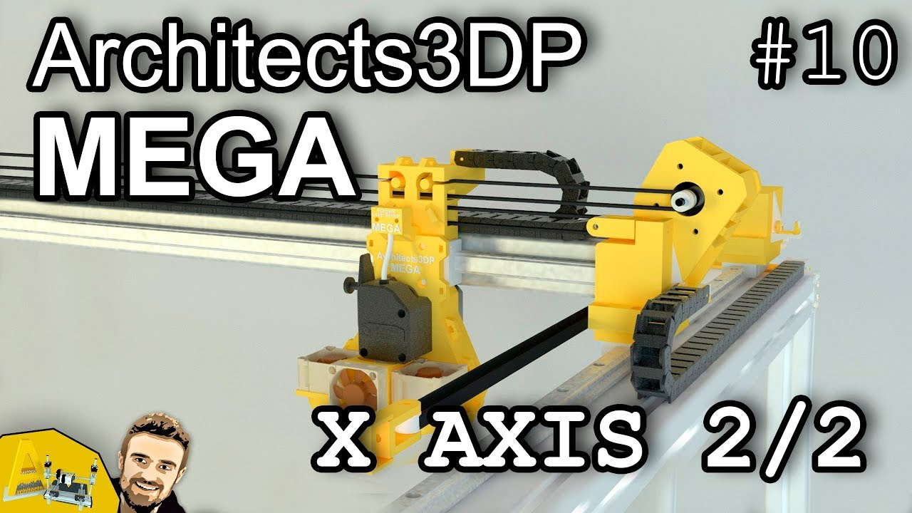 Architects3DP MEGA - X axis structure 2/2 #10