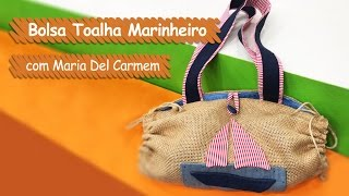 Bolsa Toalha – Maria Del Carmem