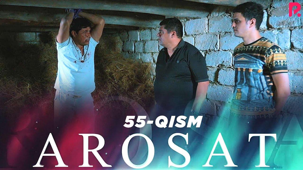 Arosat (yoxud Uzilmagan gul) (o'zbek serial) | Аросат (ёхуд Узилмаган гул) (узбек сериал) 55-qi