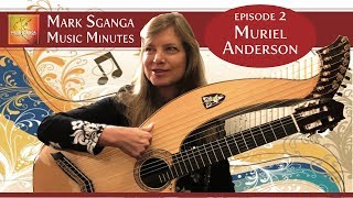 Muriel Anderson Interview / Mark Sganga Music Minutes Episode 2