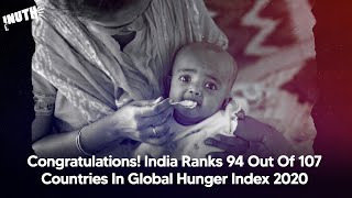 India Ranks 94 Out  Of 107 Countries In Global Hunger Index 2020