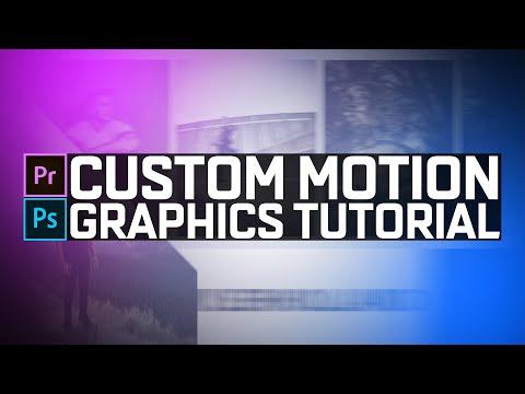 CUSTOM MOTION GRAPHICS TUTORIAL | Premiere + Photoshop