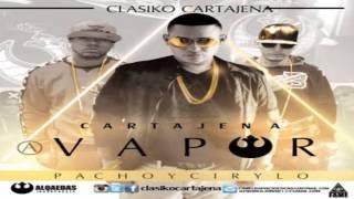 A Vapor - Cartajena feat. Pacho & Cirilo   Audio Oficial