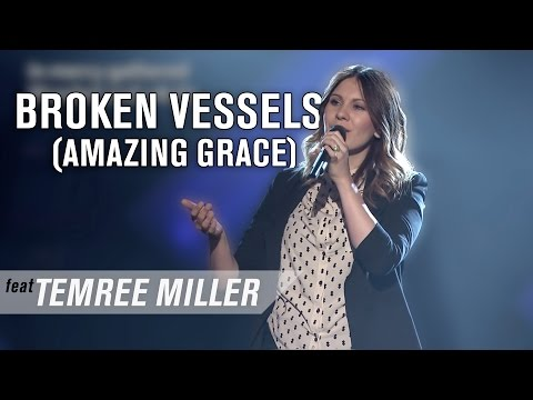 Broken Vessels (Amazing Grace) (feat. Temree Miller)