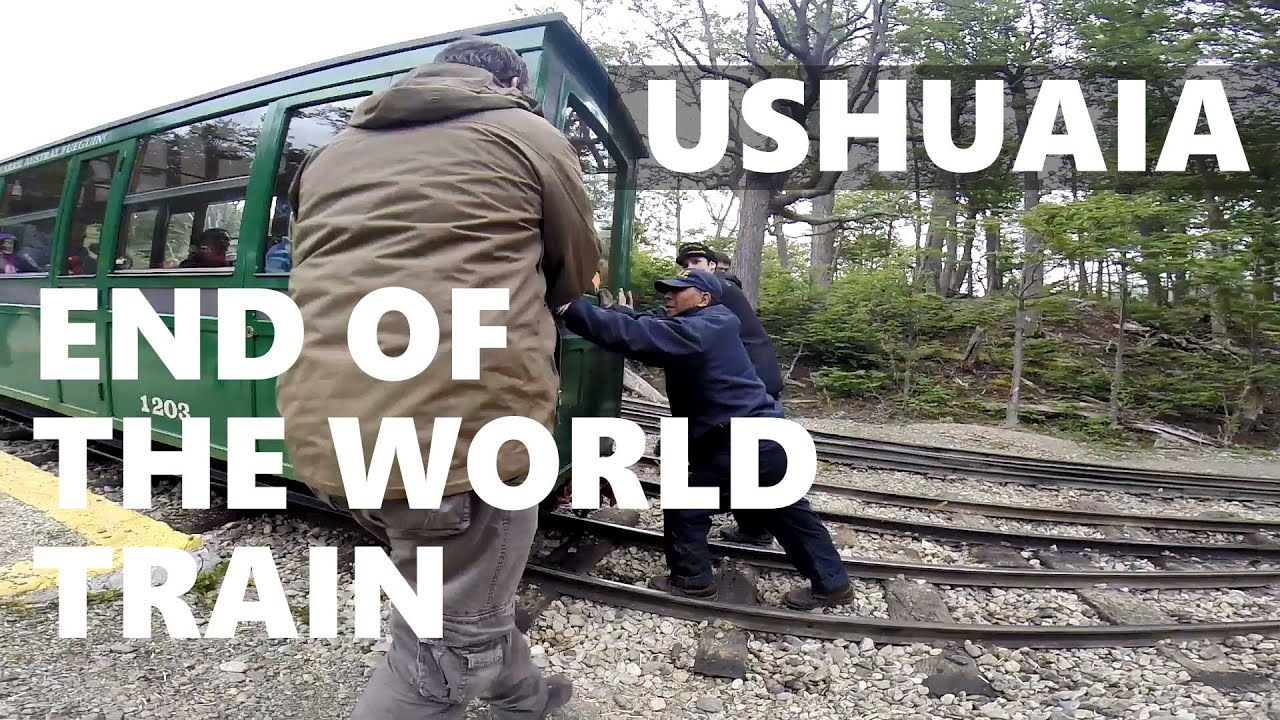 END OF THE WORLD TRAIN (Ushuaia, Argentina) - YouTube
