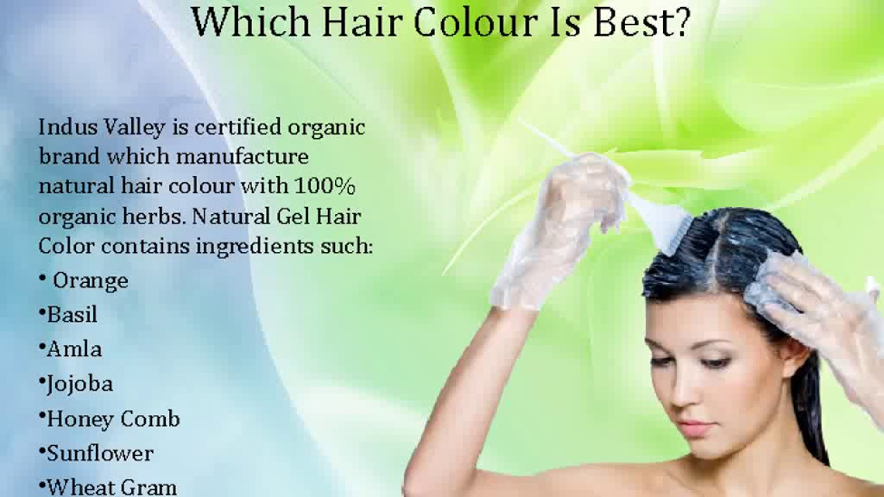 Choose Best Natural Hair Colour In India Youtube