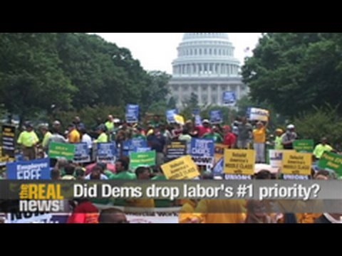 Did Dems drop labor's number one priority?