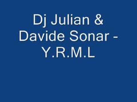 julian dj & davide sonar yrml