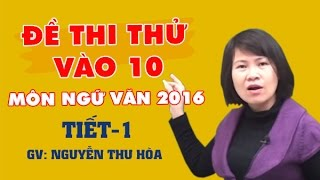 Đề thi thử vào 10 môn Ngữ văn 2017 - Đề 1 - Cô Nguyễn Thu Hòa