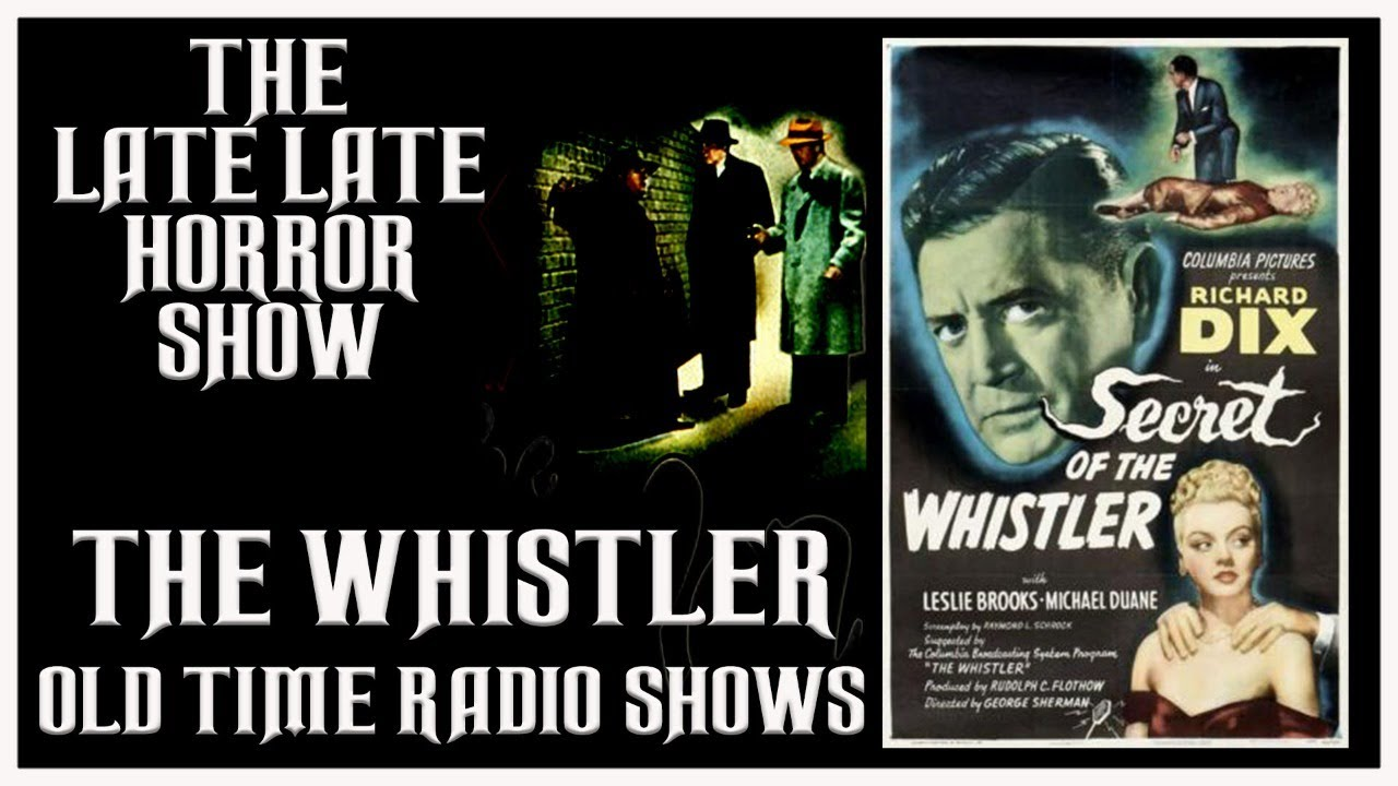 Download THE WHISTLER MYSTERY THRILLER OLD TIME RADIO SHOWS