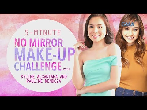 5-Minute No Mirror Make-up Challenge with Kyline Alcantara and Pauline Mendoza