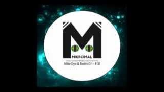 Mike Dyo & Rolex DJ - FCK (Original mix)