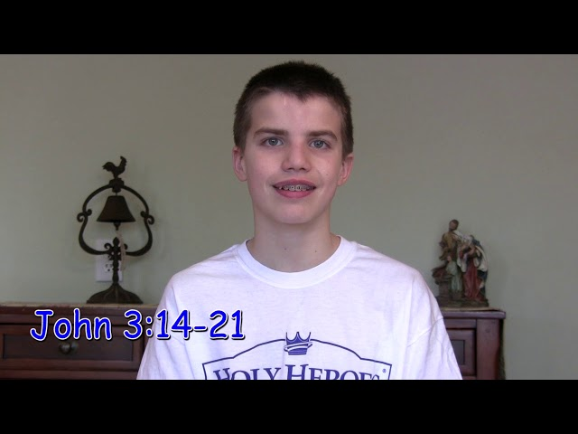 Cycle B: Sunday Gospel Video, The 4th Sunday of Lent