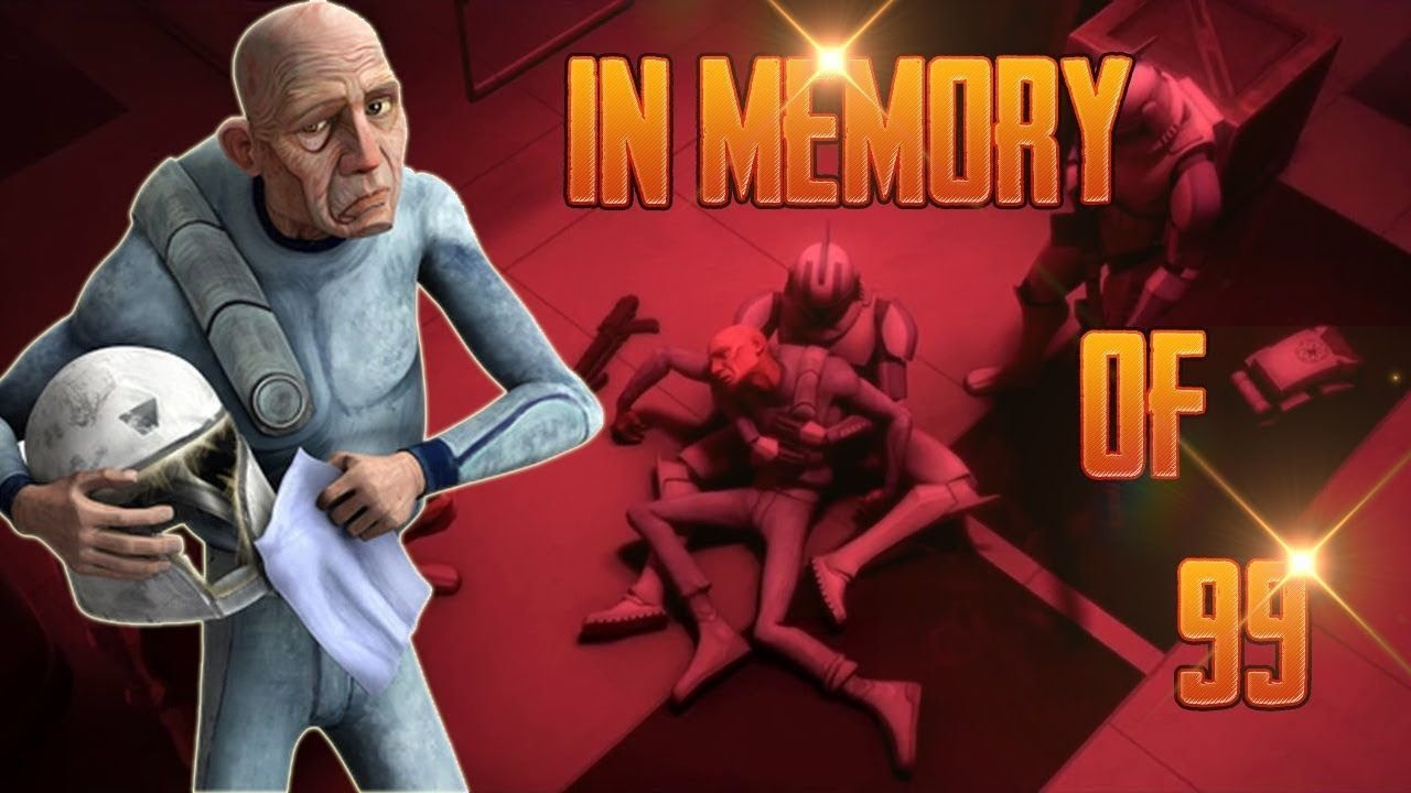 The Life And Death Of 99 CLONE WARS ANNIVERSARY