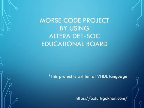 Morse Code Project with Altera in VHDL