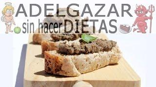 PATÉ CASERO  # ADELGAZAR SIN HACER DIETAS