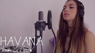 Camila Cabello - Havana (Versión En Español) Laura Buitrago