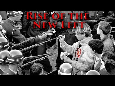 Rise of the New Left (1968) | World Revolutions