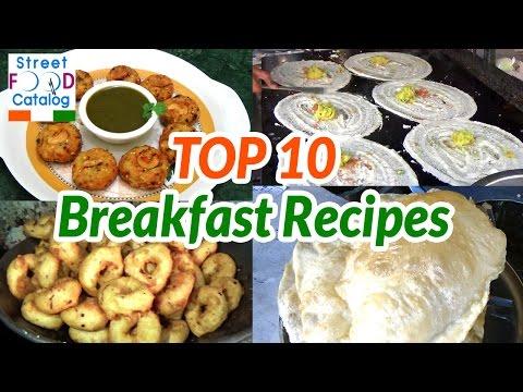 TOP 10 BREAKFAST RECIPES | INDIAN STREET FOODS | STREET FOOD 2016