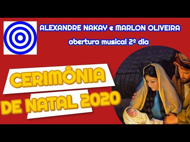 Cerimônia de Natal 2020 - Abertura Musical 2º dia
